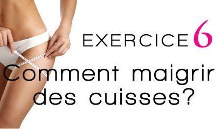 Comment maigrir des cuisses exercices ?